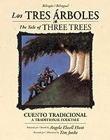 Los Tres Árboles / The Tale Of Three Trees