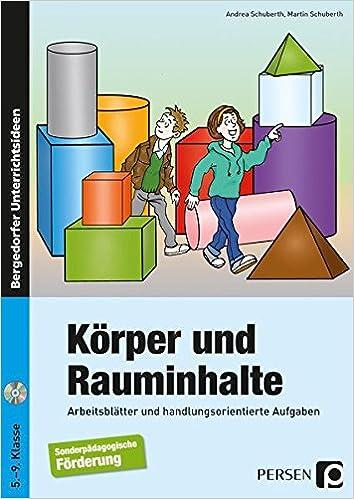 Körper und Rauminhalte: Arbeitsblätter und handlungsorientierte ...