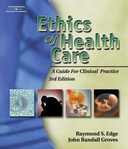 Ethics of Health Care: A Guide for Clinical Practice Pdf
