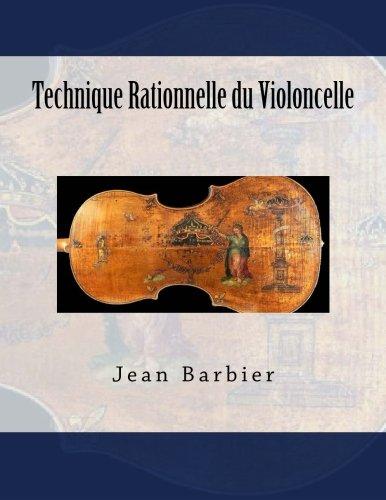 Technique Rationnelle du Violoncelle  [Fleury, Paul M - Barbier, Jean] (Tapa Blanda)