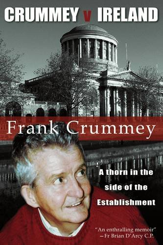 Crummey V Ireland: Thorn In The Side Of The Establishment