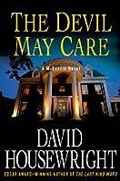 The Devil May Care: A McKenzie Novel (Mac McKenzie series Book 11)