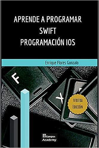 Descargar Por Elitetorrent Aprende A Programar Swift - Programación Ios: Tercera Edición Formato Kindle Epub