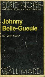 Johny Belle-Gueule par John Godey