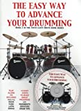 The Easy Way To Advance Your Drumming (with play along CD) (Steve Laffy's Drum Tutors)