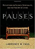 Pauses, Lawrence W. Fagg, 0740757180