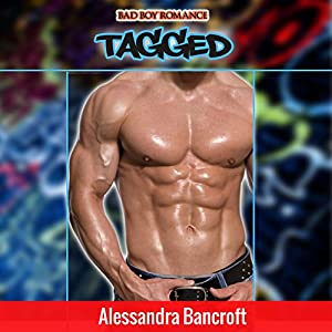 Bad Boy Romance: Tagged Audiobook