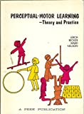 img - for Perceptual-Motor Learning: Theory and Practice book / textbook / text book