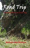 Road Trip, Devotions on The Sermon on The Mount (Devotions by Barbara Ann Derksen Book 5)
