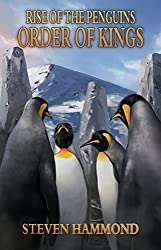Order of Kings: The Rise of the Penguins Saga