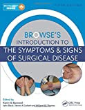 Browse's Introduction to the Symptoms & Signs of Surgical Disease, Fifth Edition (Volume 2)