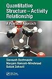 Quantitative Structure – Activity Relationship: A Practical Approach