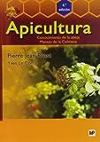 Apicultura: Conocimiento de la abeja. Manejo de la colmena. 4ª edición