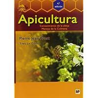 Apicultura: Conocimiento de la abeja. Manejo de la