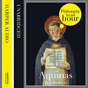 Thomas Aquinas: Philosophy in an Hour Audiobook