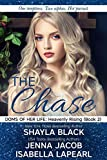The Chase (Doms of Her Life: Heavenly Rising Book 2)