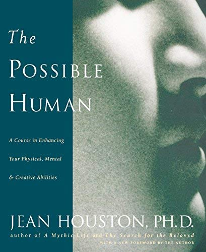 Download By Jean Houston - The Possible Human (2nd edition) (6.12.2002) ebook