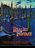 Realms of Fantasy, Malcolm Edwards and Robert Holdstock, 0385188889