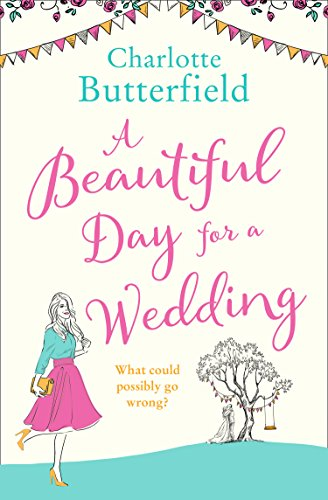 A Beautiful Day for a Wedding: This year's Bridget Jones!