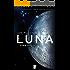 Luna nueva: Luna I (EPUBS)