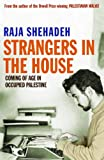 Front cover for the book Strangers in the House by Raja Shehadeh