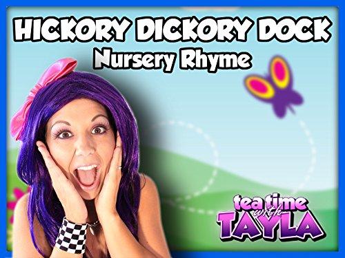 Hickory Dickory Dock, Nursery Rhyme on Tea Time with Tayla (Hickory Tea)