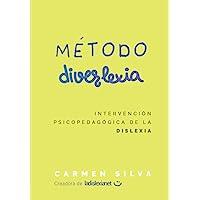 Método Diverlexia: Intervención psicopedagógica de la dislexia (Aprender a leer con el Método Diverlexia)
