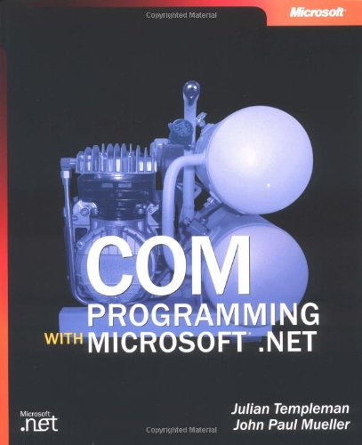 COM Programming with Microsoft  .NET (Developer Reference)