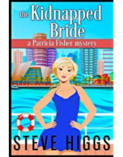 The Kidnapped Bride: A Patricia Fisher Mystery