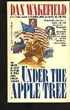 Under the Apple Tree, Dan Wakefield, 0440194024