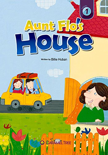 Download Aunt Flo's House (Caramel Tree Readers Level 1) pdf