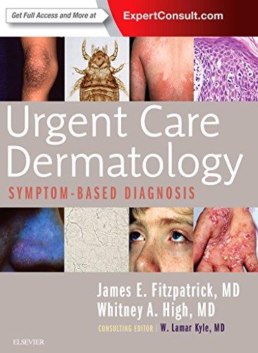 Urgent Care Dermatology: Symptom-Based Diagnosis                         (Paperback)