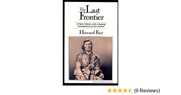 The Last Frontier: A New Edition with a Special Introduction by the Author