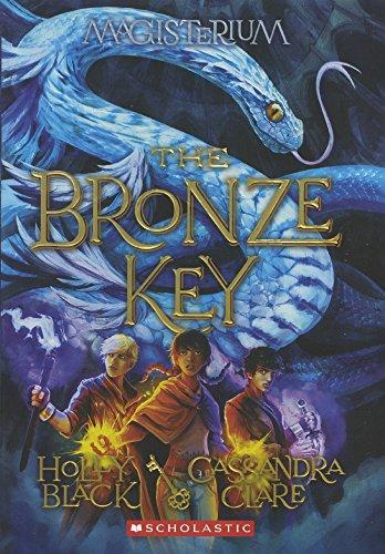 The Bronze Key (Turtleback School & Library Binding Edition) (Magisterium)