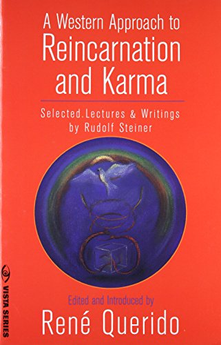 A Western Approach to Reincarnation and Karma: Selected Lectures & Writings (Vista Series)