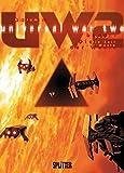 Universal War Two. Band 1: Die Zeit der Wüste