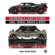 Incredible LEGO Technic: Cars, Trucks, Robots & More!