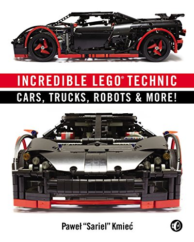 Incredible LEGO Technic: Cars, Trucks, Robots & More! [Pawel Sariel Kmiec] (Tapa Blanda)