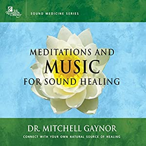 Meditations & Music for Sound Healing Audiobook