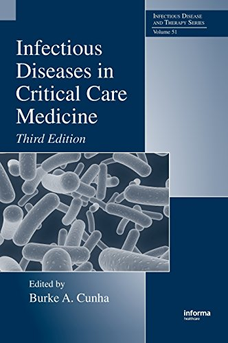 Infectious Diseases in Critical Care Medicine, Third Edition (Infectious Disease and Therapy)