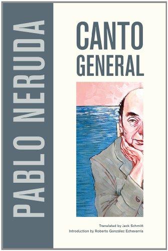 Canto General (Latin American Literature And Culture)