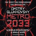 Metro 2033 Hörbuch von Dmitry Glukhovsky Gesprochen von: Rupert Degas