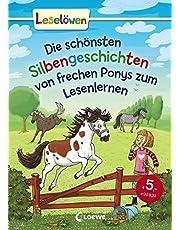 Leselöwen - Das Original - Die schönsten Silbengeschichten von frechen Ponys zum Lesenlernen: Pferdebuch mit Silbenfärbung zum ersten Selberlesen ab 7 Jahre