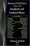 Astrophysics and Condensed Matter, O. S. Kukovinets, 160456332X