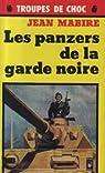 Panzers de la garde noire par Mabire