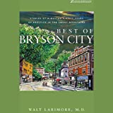 Best of Bryson City: Stories of a Doctor's First Years of Practice in the Smoky Mountains