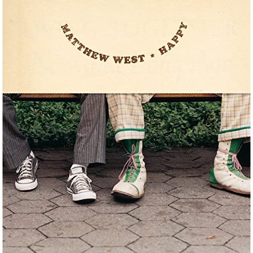 Matthew West - Happy (2004)