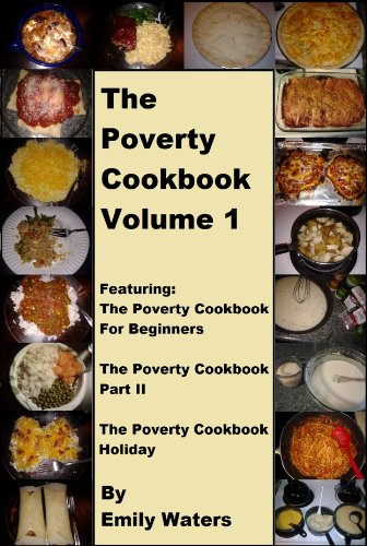 The Poverty Cookbook Volume 1 (The Poverty Cookbook Collection) by [Waters, Emily]