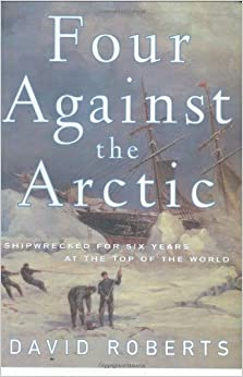 ??TOP?? Four Against The Arctic: Shipwrecked For Six Years At The Top Of The World. musical cargado author GENOME lineup Three