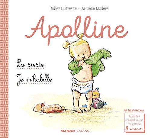 Apolline - La sieste / Je m'habille (Mini-albums Apolline) (French Edition)